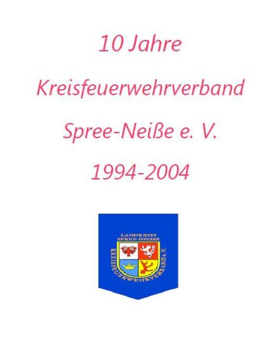 10 Jahre Kreisfeuerwehrverband Spree-Neiße e.V.