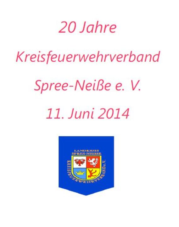 20 Jahre Kreisfeuerwehrverband Spree-Neiße e.V.